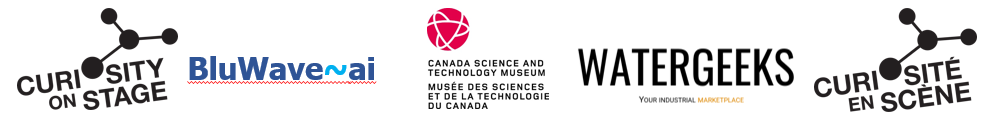 Logos for Curiosity on Stage, BluWave-AI, The Canada Science and Technology Museum, and WaterGeeks