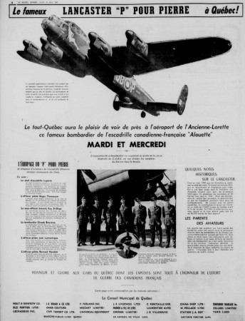 "The advertising published by the Québec daily Le Soleil to publicise the visit of the Lancaster from No. 425 Squadron (Alouette) to RCAF Station L'Ancienne-Lorette in August 1945. Anon. ""Le fameux Lancaster 'P' pour Pierre à Québec."" Le Soleil, 13 August 1945, 8."