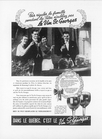 "An advertisement selling the merits of the Vin St.Georges. Anon. ""Advertising – T.G. Bright & Company Limited."" Le Bulletin des agriculteurs, December 1940, 2."