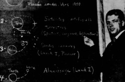 "At a blackboard, Serge Lapointe of the Département de Physique of the Université de Montréal showing the evolution of rocketry since the Second World War. Anon., ""Le fabuleux voyage de 'Lunik II'."" Le Petit Journal, from 20 to 27 September 1959, 97."