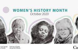 "A horizontal banner depicts the faces of five Canadian women in a pencil-sketch style format. The words, ""Women's History Month – October 2020"" are visible at the top of the banner."
